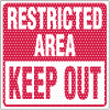 See Thru Security Labels - Restricted Area Keep Out