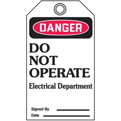 Accident Prevention Safety Tags - Danger Do Not Operate Electrical Department