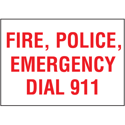 Fire, Police, Emergency Dial 911 Self-Adhesive Vinyl Fire Sign