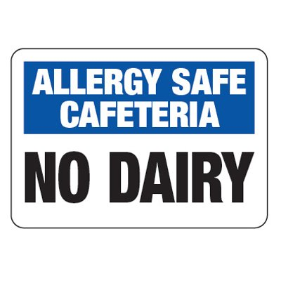 Allergy Safe Cafeteria No Dairy  - School Allergy Signs