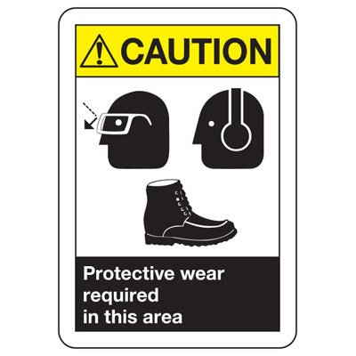 ANSI Signs - Caution Protective Wear Required In This Area