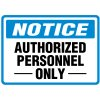Authorized Personnel - Traffic Cone Signs
