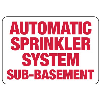 Automatic Sprinkler System Sub Basement Fire Sprinkler Control Signs