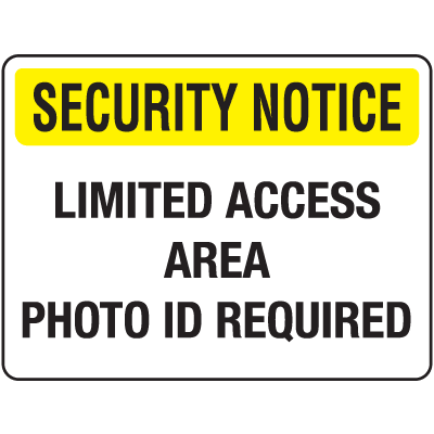 Badge And ID Signs-  Limited Access Area