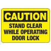 Baler Safety Signs - Caution Stand Clear While Operating Door Lock