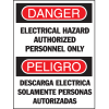 Bilingual Hazard Warning Labels - Danger Electrical Hazard Authorized Personnel Only