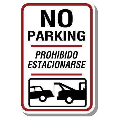 Bilingual Parking Signs - No Parking (With Tow Truck Graphic)