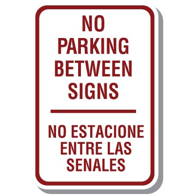 Bilingual Parking Signs - No Parking Between Signs