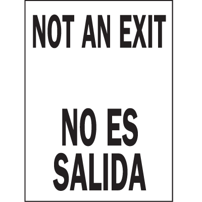 Not An Exit / No Es Salida Bilingual Safety Signs