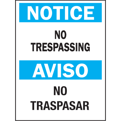 Bilingual Safety Signs - Notice/Aviso - No Trespassing