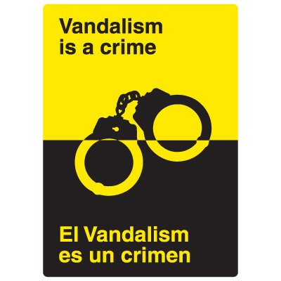 Bilingual Vandalism Signs - Vandalism Is A Crime