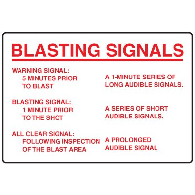 Blasting Safety Signs - Blasting Signals Warning Signal 5 Minutes