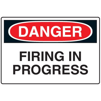 Blasting Safety Signs - Danger Firing In Progress