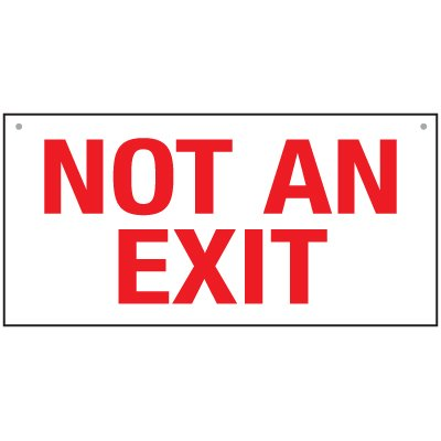 Bulk Exit Signs - Not An Exit