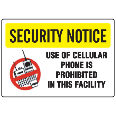 Cell Phone Notice Signs - Security Notice