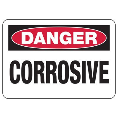 OSHA Danger Signs - Corrosive