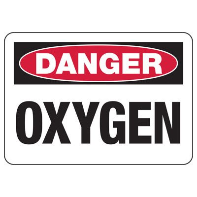 Danger Signs - Oxygen