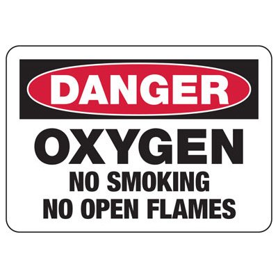 Danger Signs - Oxygen No Smoking No Open Flames