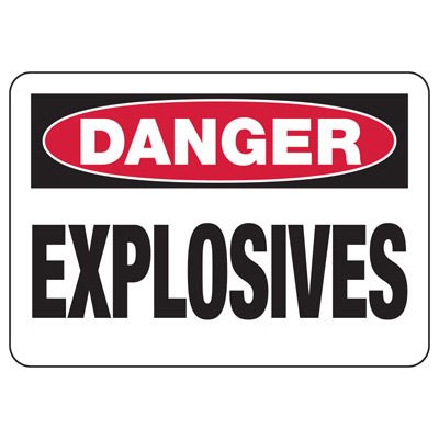 Danger Signs - Explosives