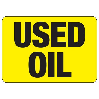 Chemical & HazMat Signs - Used Oil