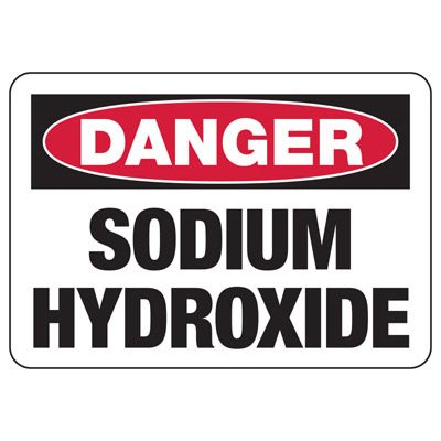 Danger Sodium Hydroxide - Industrial Chemical Warning Sign