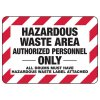 Hazardous Waste Area Authorized - Chemical Warning Sign
