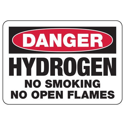 Danger Hydrogen No Smoking - Industrial Chemical Warning Sign
