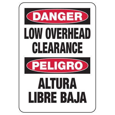 Bilingual Danger Low Overhead - Heavy-Duty Construction Signs