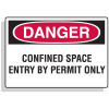 Confined Space Signs - Danger - Entry By Permit Only