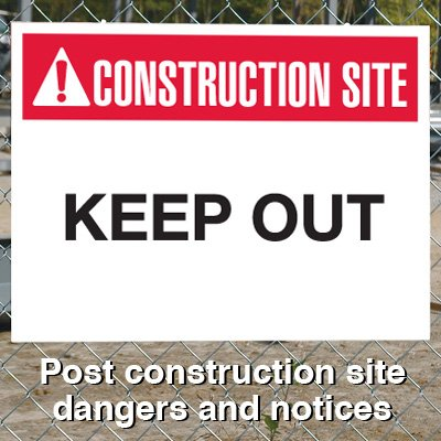 Construction Site Safety Signs - Keep Out