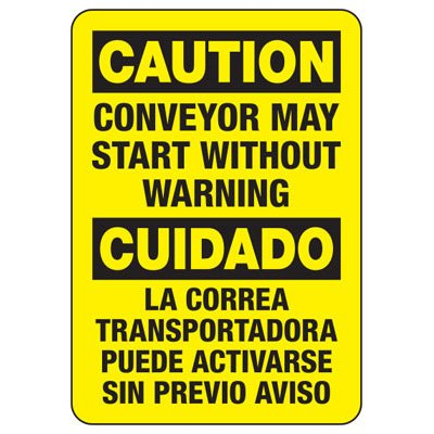 Caution Conveyor May Start - Bilingual Industrial OSHA Conveyor Signs