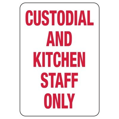 Custodial And Kitchen Staff Only - Housekeeping Signs