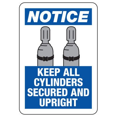 Notice Keep All Cylinders Secured - Industrial Cylinder Sign