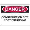 OSHA Danger Signs - Construction Site No Trespassing