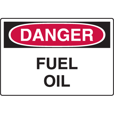 Danger Signs - Fuel Oil