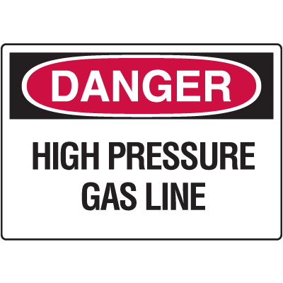 Danger Signs - High Pressure Gas Line