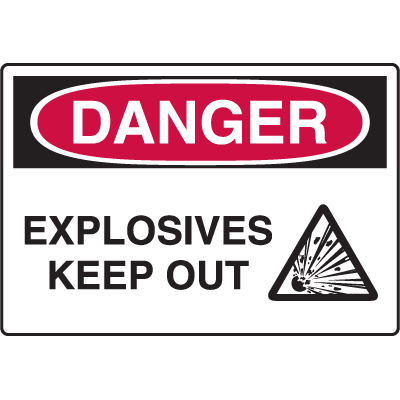 Danger Signs - Explosives Keep Out