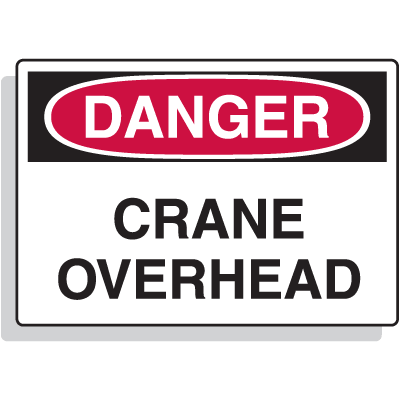 Danger - Crane Overhead Sign