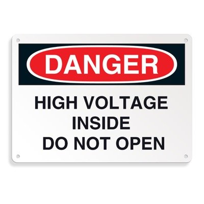 Danger Signs - High Voltage Inside Do Not Open