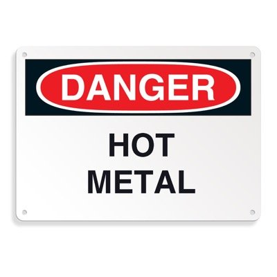 Danger Signs - Hot Metal
