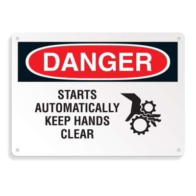 Danger Signs - Starts Automatically Keep Hands Clear