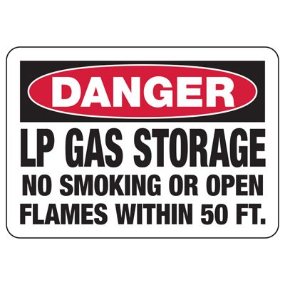 Danger Signs - LP Gas Storage No Smoking Or Open Flames Within 50 Ft.