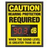 Decibel Meter Sign Kit - Caution Hearing Protection Required