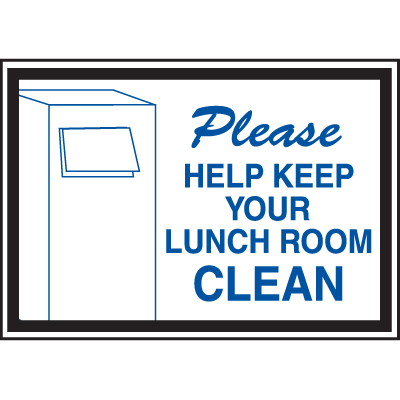 Deluxe Housekeeping And Cafeteria Signs - Please Help Keep Your Lunchroom Clean