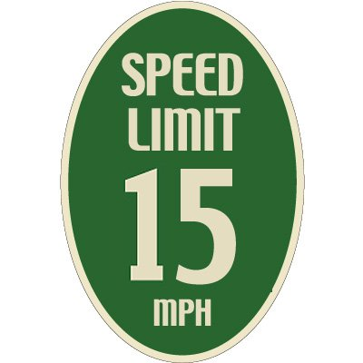 Designer Oval Signs -Speed Limit 15 MPH