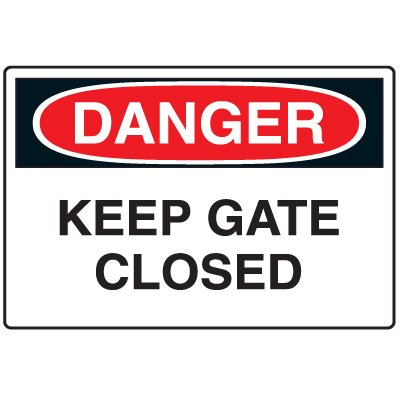 Disposable Plastic Corrugated Signs - Danger Keep Gate Closed