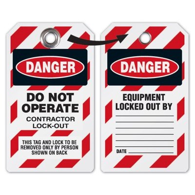 Do Not Operate Contractor Lock-Out  - Heavy Duty Plastic Tag Lockout Tag