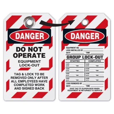 Do Not Operate Equipment Lock-Out  - Heavy Duty Plastic Tag Lockout Tag