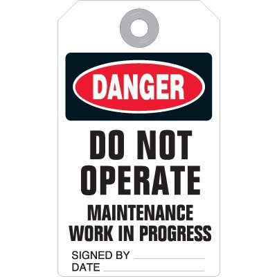 Do Not Operate Maintenance - Accident Prevention Ultra Tag