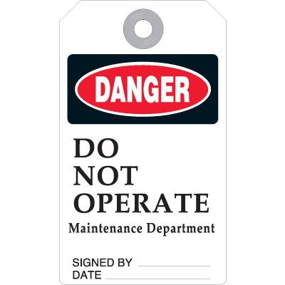 Do Not Operate Maintenance Department - Safety Ultra Tag